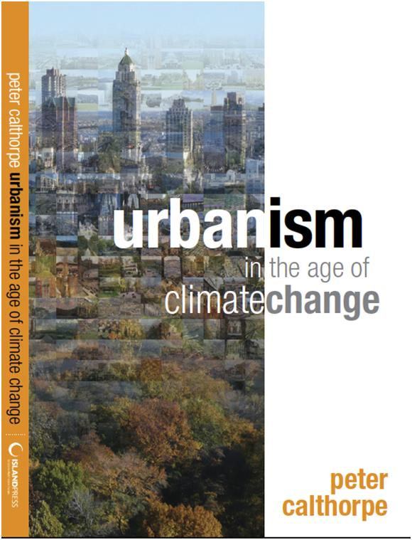 Urbanism in the Age of Climate Change Calthorpe