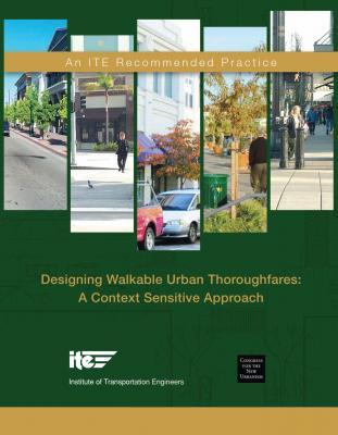 Designing Walkable Urban Thoroughfares ITE