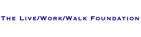 Live Work Walk Foundation