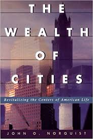 The Wealth of Cities Norquist