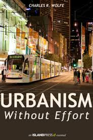 Urbanism Without Effort Wolfe