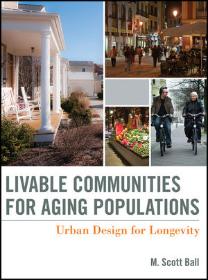 Livable Communities for Aging Populations Ball