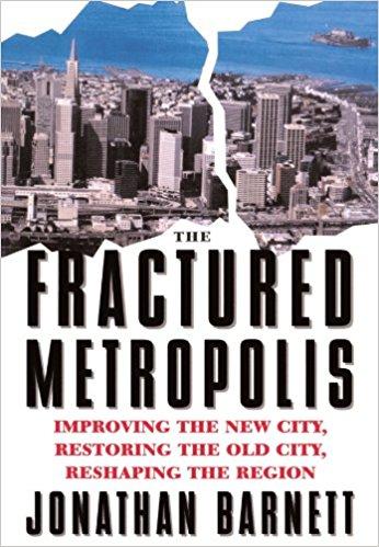 The Fractured Metropolis Barnett