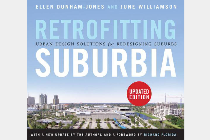 Retrofitting Suburbia Dunham-Jones Williamson