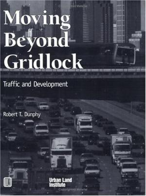 Moving Beyond Gridlock Dunphy