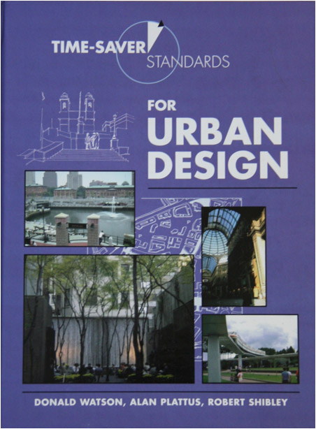 Time Saver Standards for Urban Design Watson