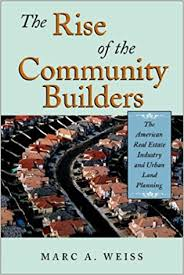 The Rise of the Community Builders Weiss